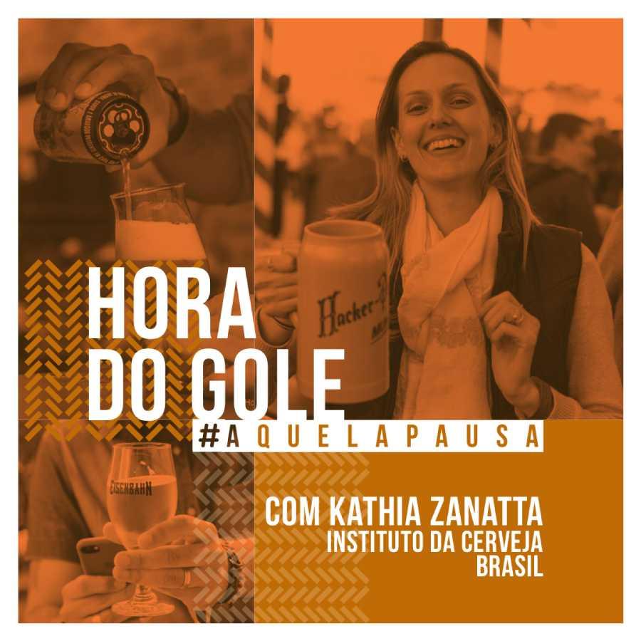 Podcast Hora do Gole - #EP02 - Kathia Zanatta